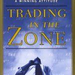 Trading In The Zone (bản tiếng Việt) – Ebook Trading không thể bỏ qua