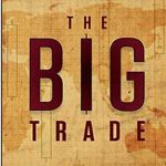 The Big Trade – Giao dịch lớn – Peter Pham Ebook