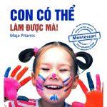 Ebook Con Có Thể Làm Được Mà Pdf- Maja Pitamic