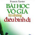 Ebook Bài Học Vô Giá Từ Điều Bình Dị Pdf mobi epub- G Francis Xavier Ph D