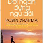 Ebook Đời Ngắn Đừng Ngủ Dài- Pdf mobi epub Robin Sharma