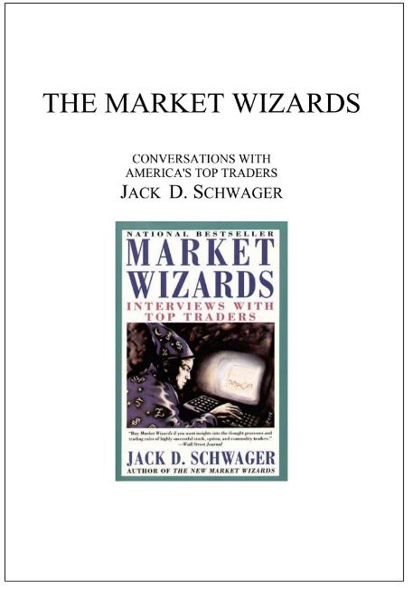 market wizards- Jack schwager