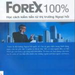 Forex 100% – Học cách kiếm tiền từ thị trường Ngoại Hối PDF