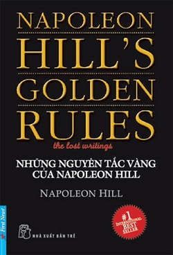 Nhung quy tac vang cua Napoleon Hill