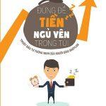 Đừng Để Tiền Ngủ Yên Trong Túi PDF