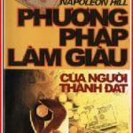 Phương Pháp Làm Giàu Của Người Thành Đạt PDF- Napoleon Hill