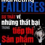 Sự thật về những thất bại trong tiếp thị sản phẩm PDF