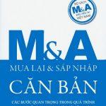 M&A căn bản PDF: Các bước quan trọng trong quá trình mua bán