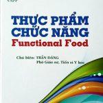 Thực phẩm chức năng- Trần Đáng [PDF]