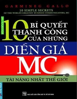 10 bi quyet thanh cong cua nhung dien gia mc tai nang nhat the gioi