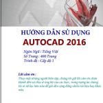 Giáo trình Autocad 2016 PDF- Tiếng Việt
